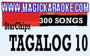 Magic Sing Karaoke Mic Tagalog 10 or STAR CHIPS