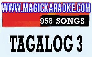 Magic Sing Tagalog 3 958 SONGS - Make an Offer and $ave More