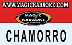 MAGIC SING CHAMORRO SONG CHIP